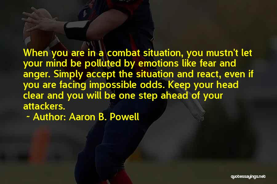 One Step Ahead Quotes By Aaron B. Powell