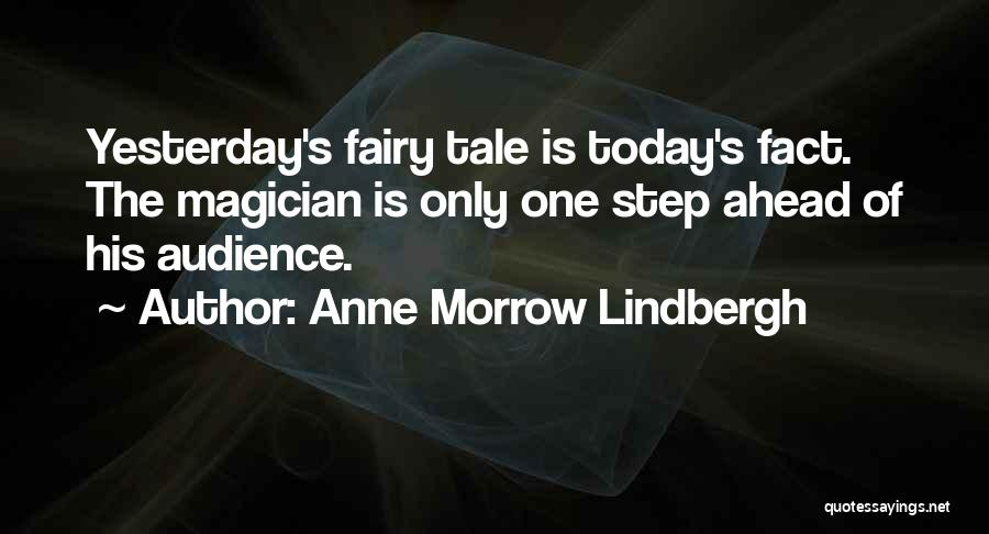 One Step Ahead Quotes By Anne Morrow Lindbergh