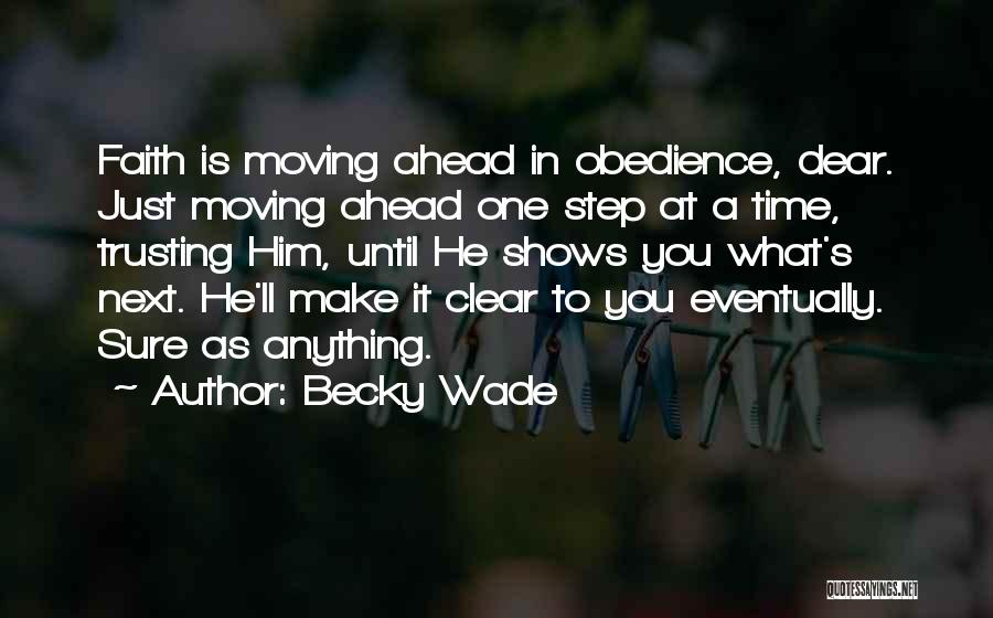 One Step Ahead Quotes By Becky Wade