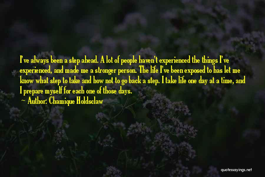 One Step Ahead Quotes By Chamique Holdsclaw