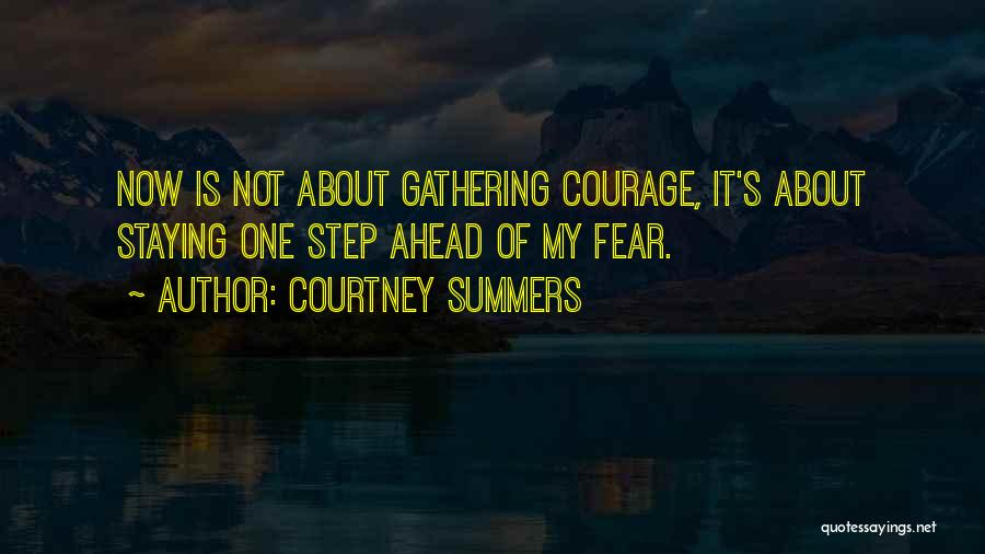 One Step Ahead Quotes By Courtney Summers