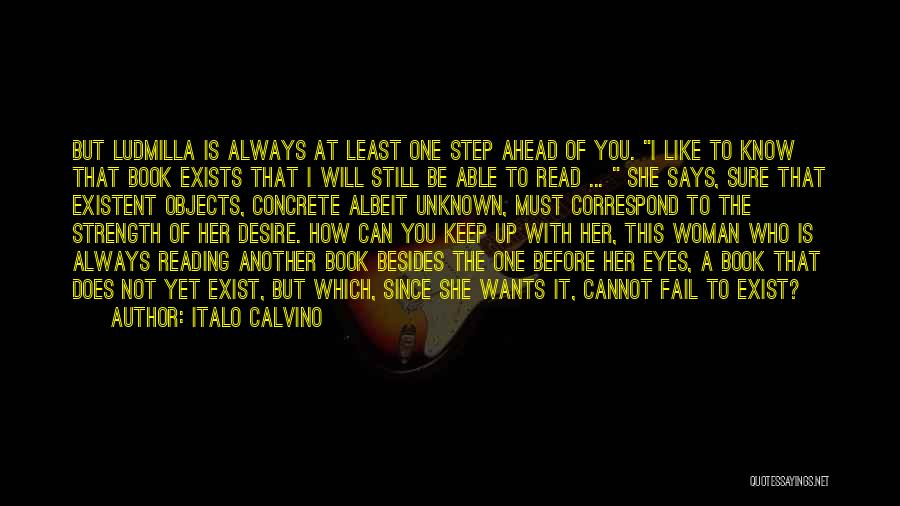 One Step Ahead Quotes By Italo Calvino