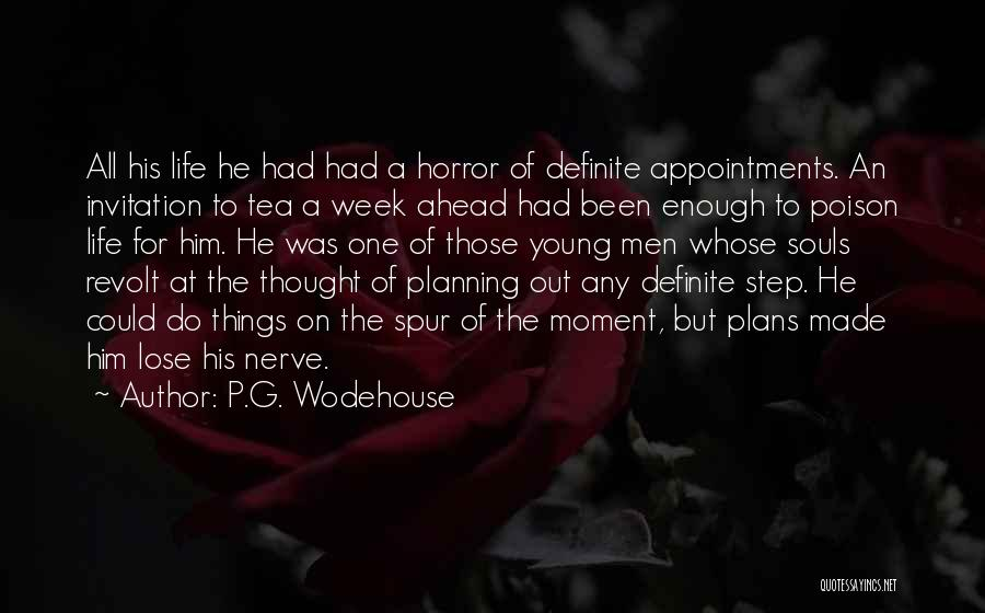 One Step Ahead Quotes By P.G. Wodehouse