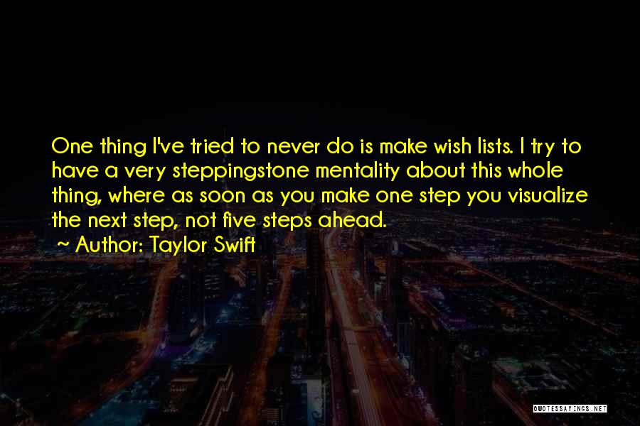 One Step Ahead Quotes By Taylor Swift