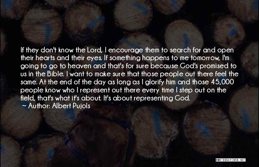 One Step At A Time Bible Quotes By Albert Pujols