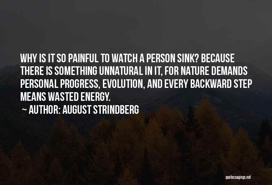 One Step Backward Quotes By August Strindberg