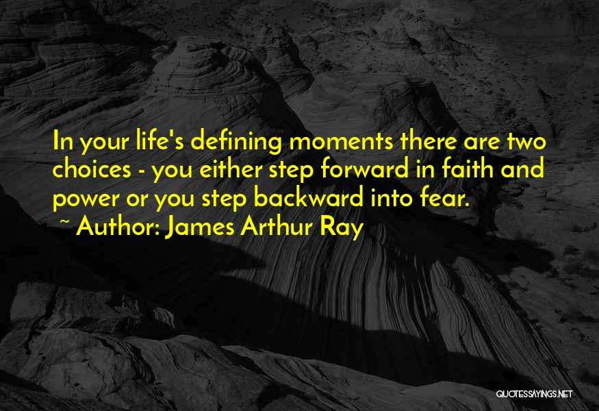 One Step Backward Quotes By James Arthur Ray