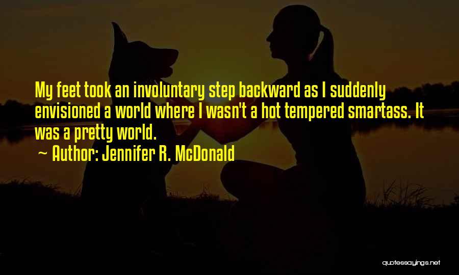 One Step Backward Quotes By Jennifer R. McDonald