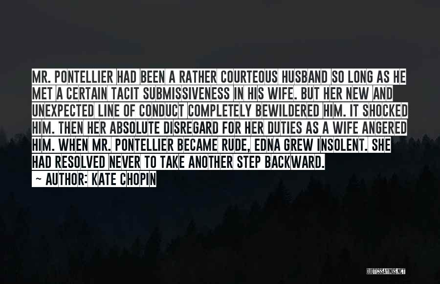 One Step Backward Quotes By Kate Chopin