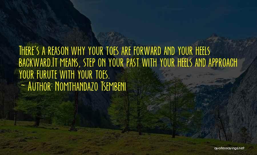 One Step Backward Quotes By Nomthandazo Tsembeni