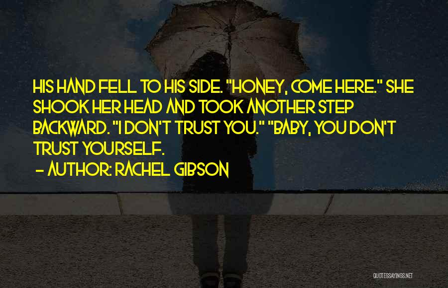 One Step Backward Quotes By Rachel Gibson
