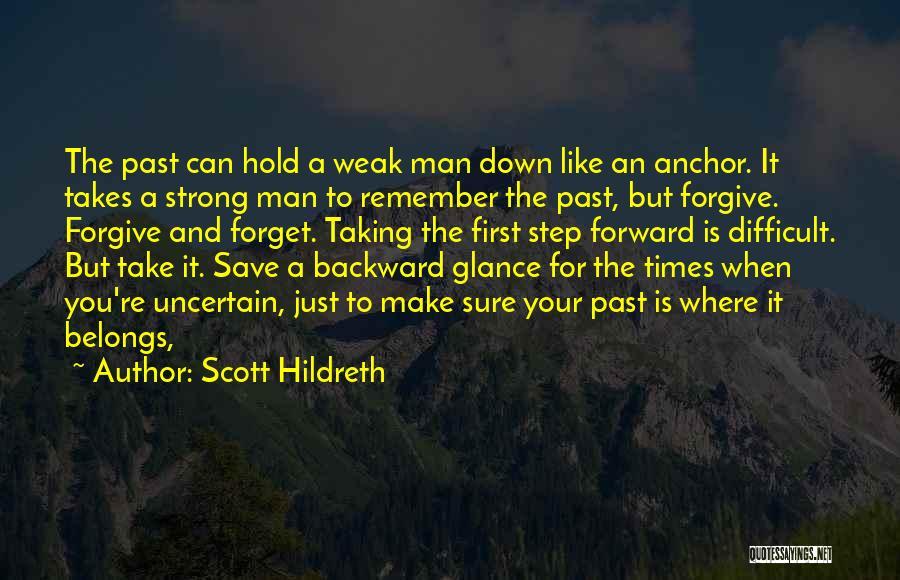 One Step Backward Quotes By Scott Hildreth