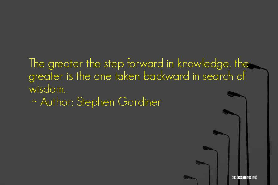 One Step Backward Quotes By Stephen Gardiner