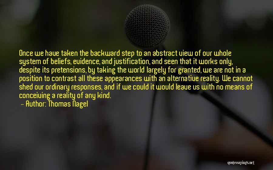 One Step Backward Quotes By Thomas Nagel
