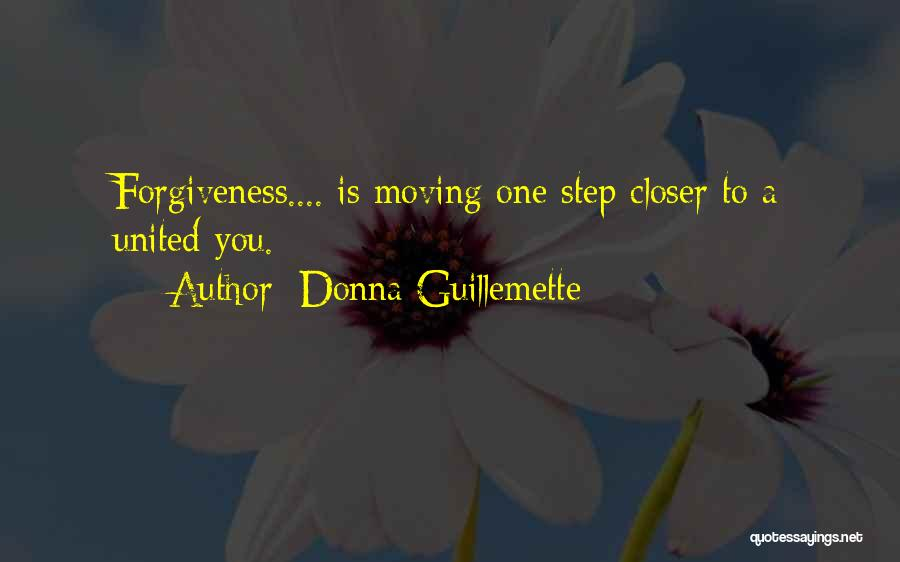 One Step Closer Quotes By Donna Guillemette