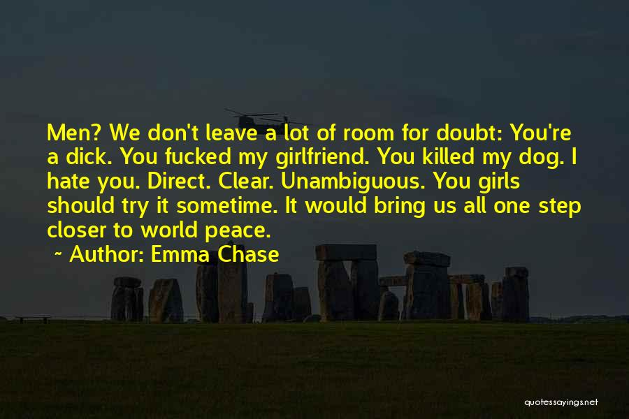 One Step Closer Quotes By Emma Chase