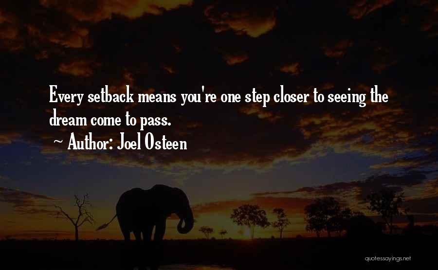One Step Closer Quotes By Joel Osteen