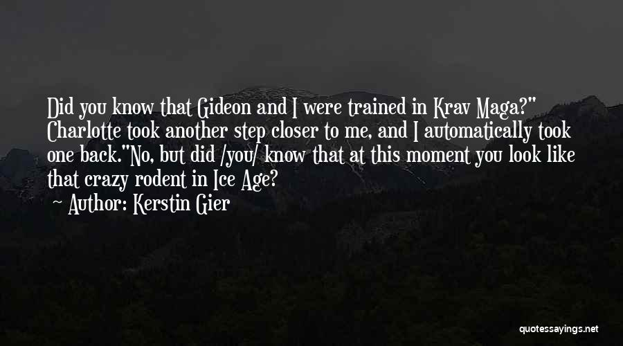 One Step Closer Quotes By Kerstin Gier