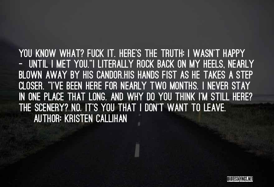 One Step Closer Quotes By Kristen Callihan