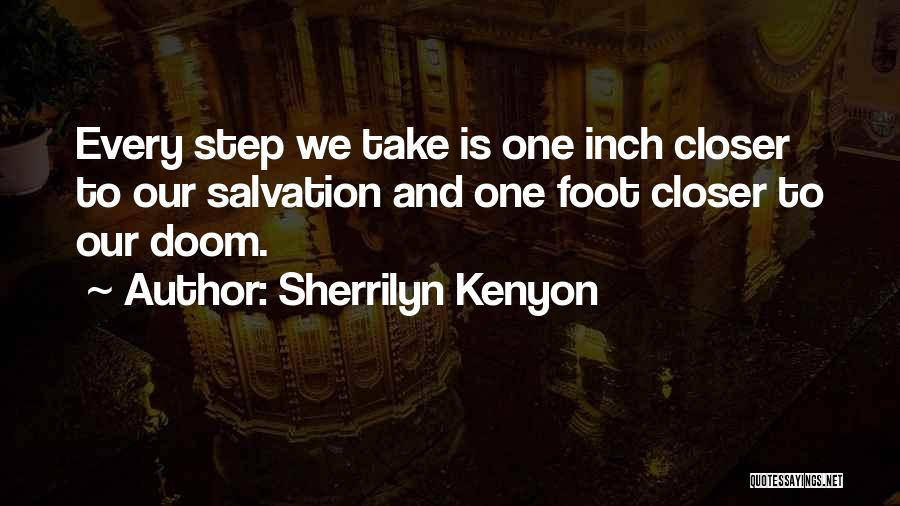 One Step Closer Quotes By Sherrilyn Kenyon