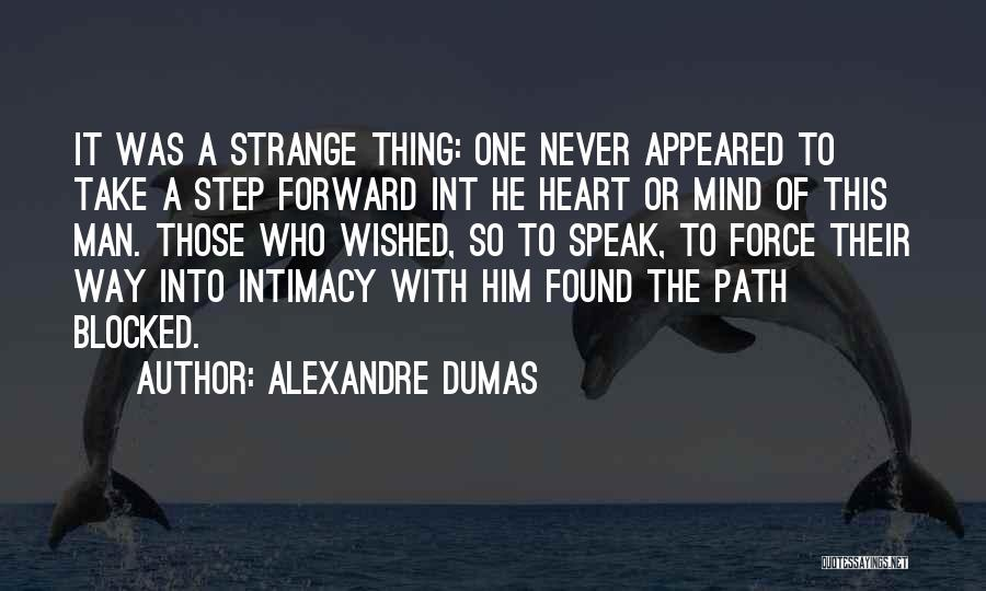 One Step Forward Quotes By Alexandre Dumas
