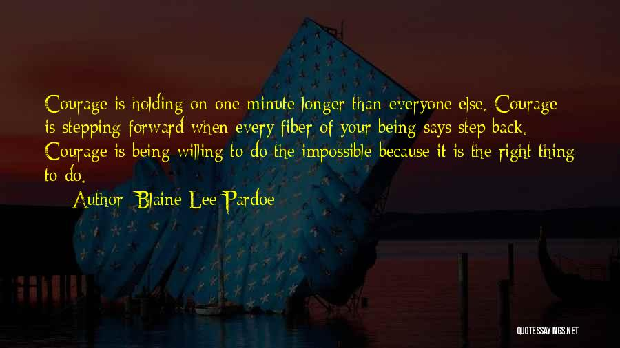 One Step Forward Quotes By Blaine Lee Pardoe