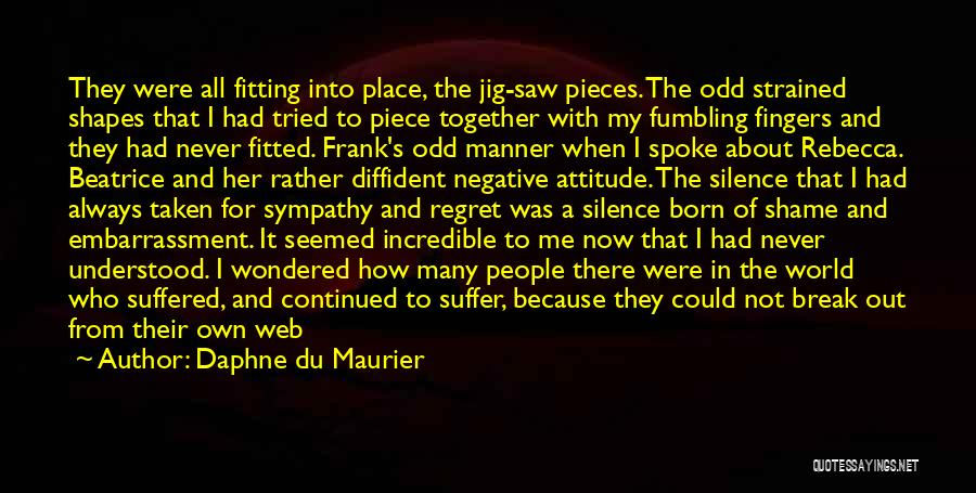 One Step Forward Quotes By Daphne Du Maurier
