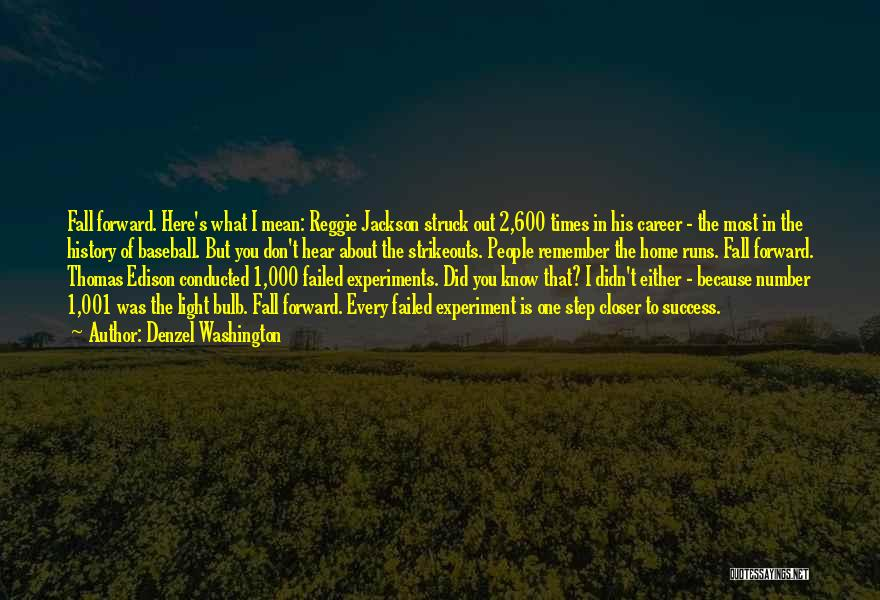 One Step Forward Quotes By Denzel Washington