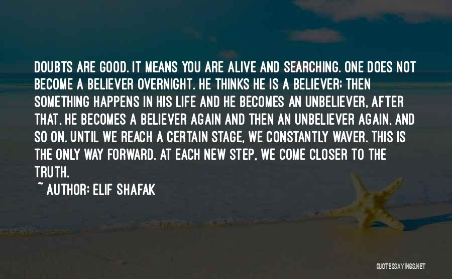One Step Forward Quotes By Elif Shafak