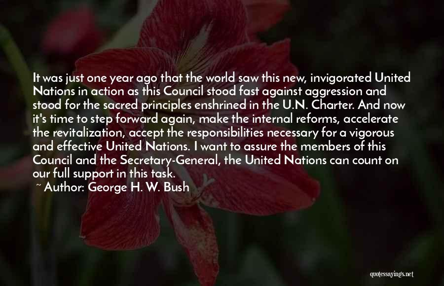 One Step Forward Quotes By George H. W. Bush