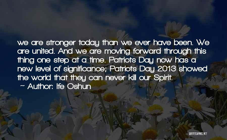 One Step Forward Quotes By Ife Oshun