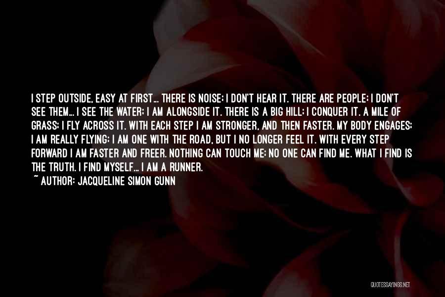 One Step Forward Quotes By Jacqueline Simon Gunn