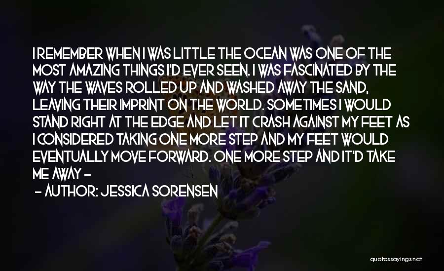 One Step Forward Quotes By Jessica Sorensen
