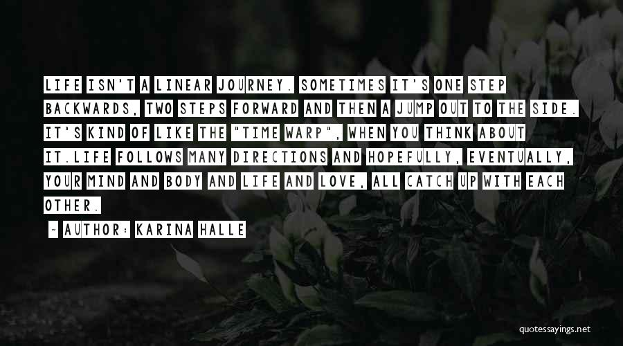 One Step Forward Quotes By Karina Halle