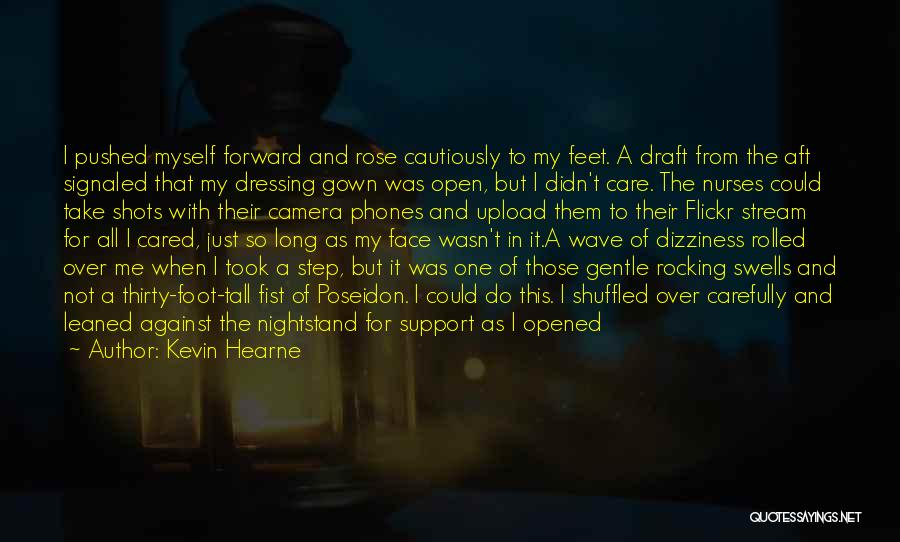 One Step Forward Quotes By Kevin Hearne