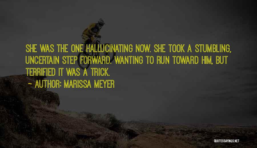 One Step Forward Quotes By Marissa Meyer