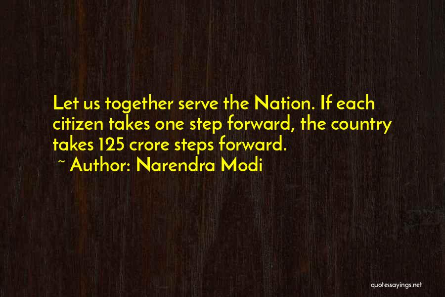 One Step Forward Quotes By Narendra Modi