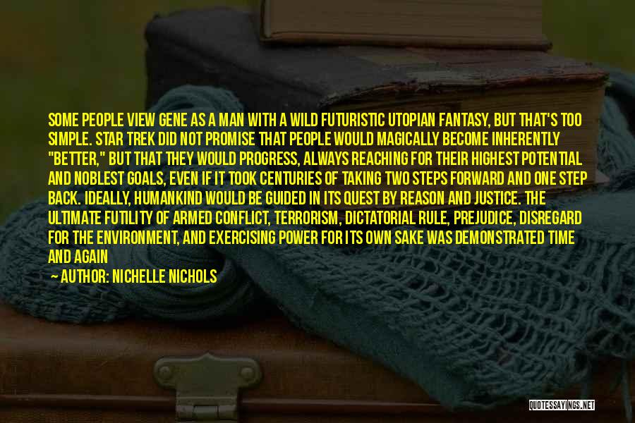 One Step Forward Quotes By Nichelle Nichols