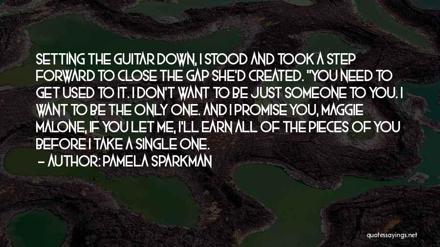 One Step Forward Quotes By Pamela Sparkman