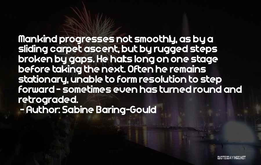 One Step Forward Quotes By Sabine Baring-Gould