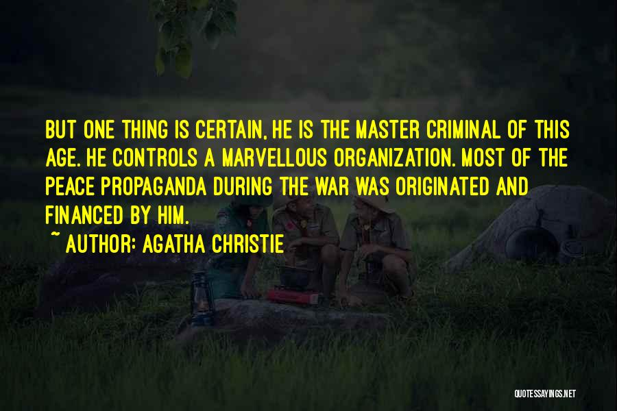 One Thing Is Certain Quotes By Agatha Christie