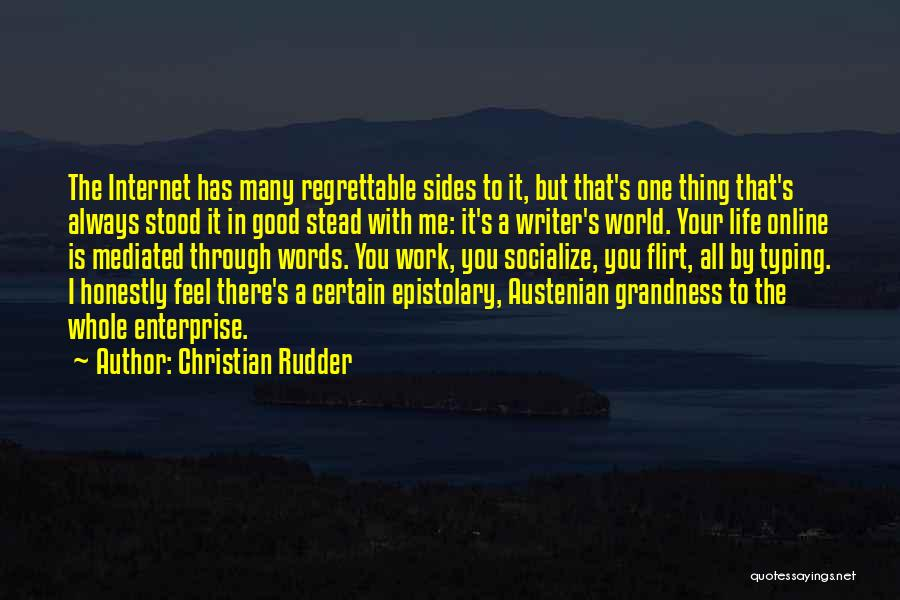 One Thing Is Certain Quotes By Christian Rudder