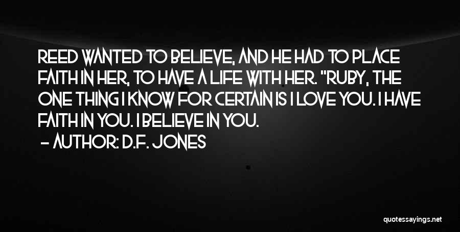 One Thing Is Certain Quotes By D.F. Jones
