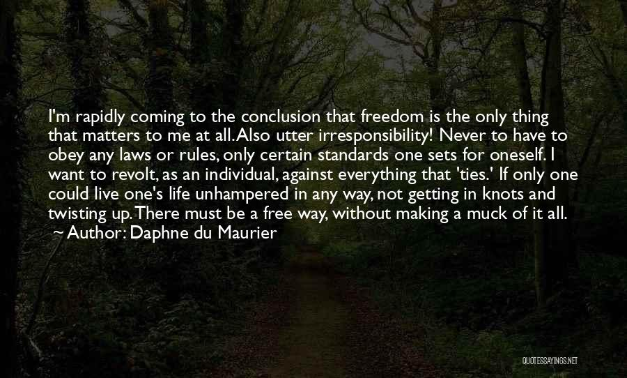 One Thing Is Certain Quotes By Daphne Du Maurier