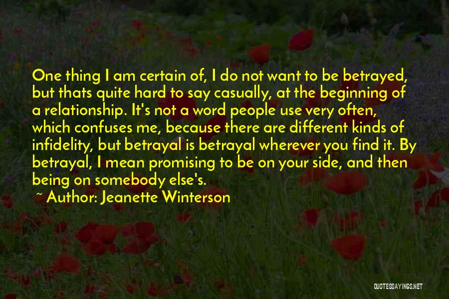 One Thing Is Certain Quotes By Jeanette Winterson