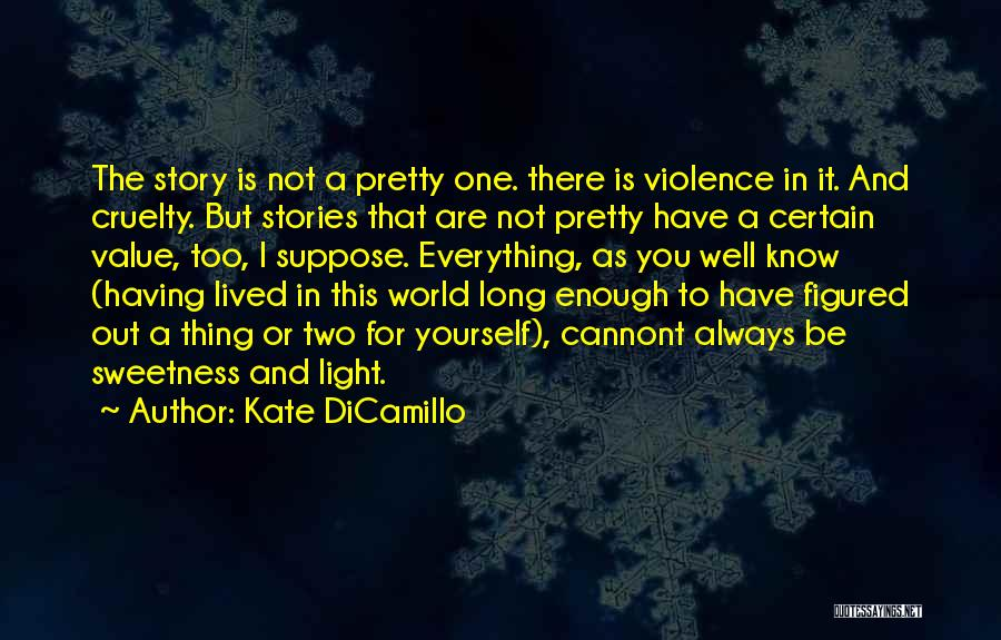 One Thing Is Certain Quotes By Kate DiCamillo