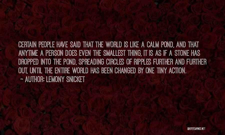 One Thing Is Certain Quotes By Lemony Snicket