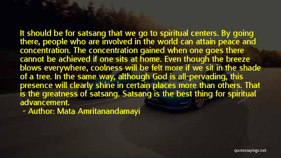 One Thing Is Certain Quotes By Mata Amritanandamayi