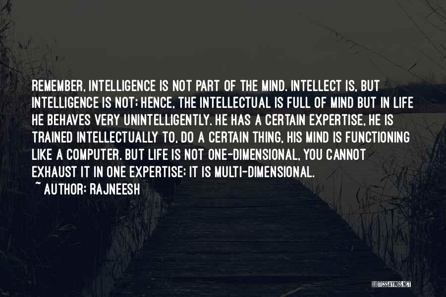 One Thing Is Certain Quotes By Rajneesh