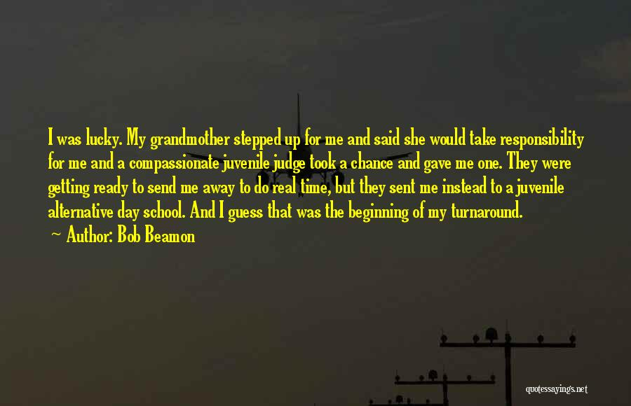 One Time Chance Quotes By Bob Beamon